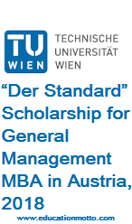 """Der Standard"" Scholarship for General Management MBA in Austria, 2018, Advantage of Scholarship, Eligibility Criteria,  Method of Applying, Online Application, Field of Study,"