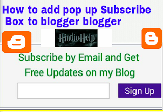 how to add pop up email subscribe box on blogger blog