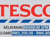 Tesco Store Malaysia Sdn Bhd - Gaji RM2,200 - RM4,000