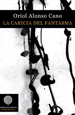 Oriol Alonso Cano, La caricia del fantasma