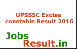 UPSSSC Excise constable Result 2016