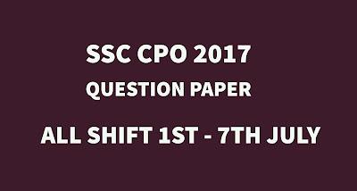 SSC CPO 2017 Question Paper PDF, All Shift SSC CPO Question Paper, Download SSC CPO Question Paper