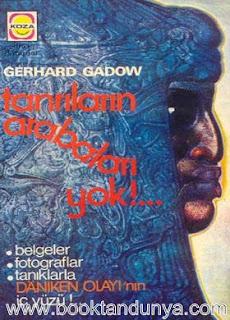 Gerhard Gadow - Tanrıların Arabaları Yok