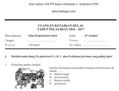 Download soal latihan ukk/ ips kelas 4 semester 2/ genap kurikulum ktsp tahun ajaran 2017 plus kuncinya. www.soalbagus.com