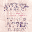 Book 51 - Life's Too Short to Fold Fitted Sheets