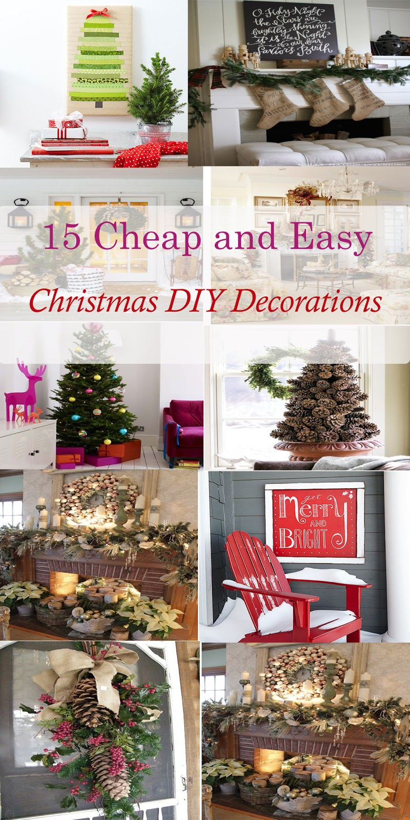 Christmas Stuff: 15 Cheap And Easy Christmas DIY Decorations