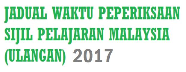 jadual peperiksaan spmu ulangan 2017