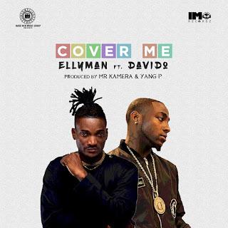 Ellyman & Davido - Cover Me