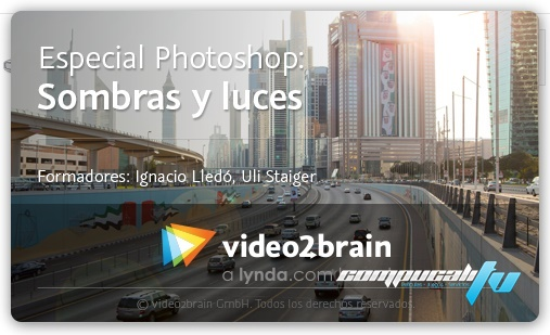 Curso Video2Brain: Especial Photoshop: Sombras y luces