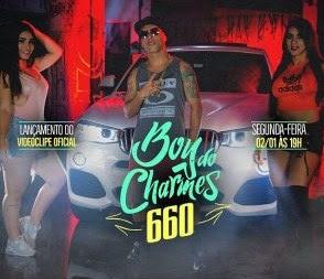 Baixar Musica 660 - MC Boy do Charmes MP3 Grátis