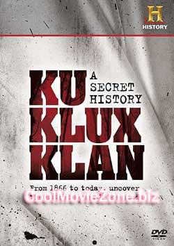 The Ku Klux Klan: A Secret History (1998)
