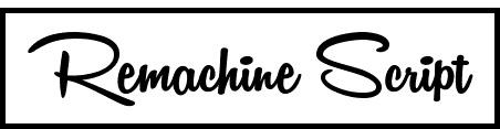 Remachine Script tipografias gratis