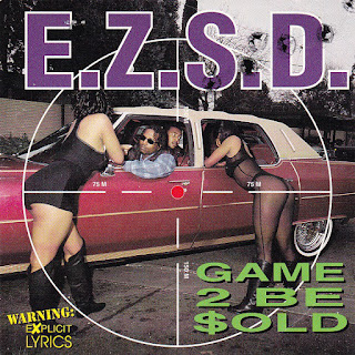 E.Z.S.D. – Game 2 Be Sold (1995) [CD] [FLAC]