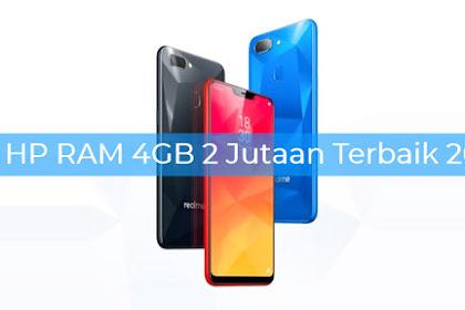 15 Daftar HP Ram 4GB Harga 2 Jutaan Terbaik Tahun 2018