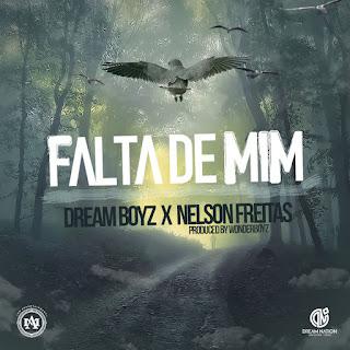 Dream Boyz feat Nelson Freitas - Falta De Mim