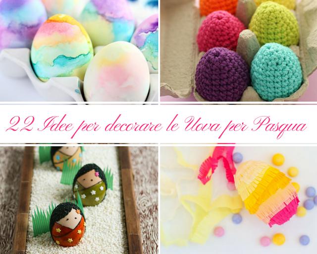 uova di pasqua fai da te 22 idee per decorarle