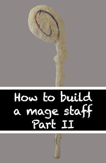 expanding foam mage staff part 2