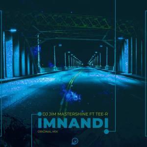 DJ Jim MasterShine feat. Tee R – Imnandi (Original Mix)