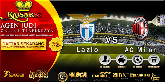 Prediksi Bola Jitu Lazio vs AC Milan 1 Maret 2018