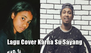 Kumpulan Lagu Cover Karna Su Sayang Mp3 Single Terbaru Paling Top 2018,Near, Lagu Cover,