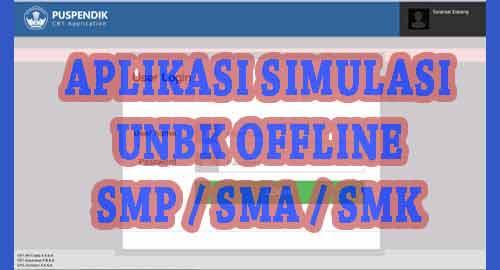 Aplikasi Simulasi UNBK Offline Untuk SMP  Aplikasi Sederhana Simulasi UNBK 2019 Offline Untuk SMP / SMA / SMK