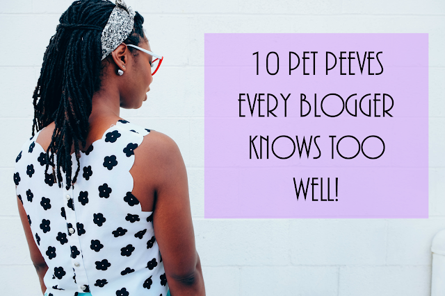 blogger pet peeves