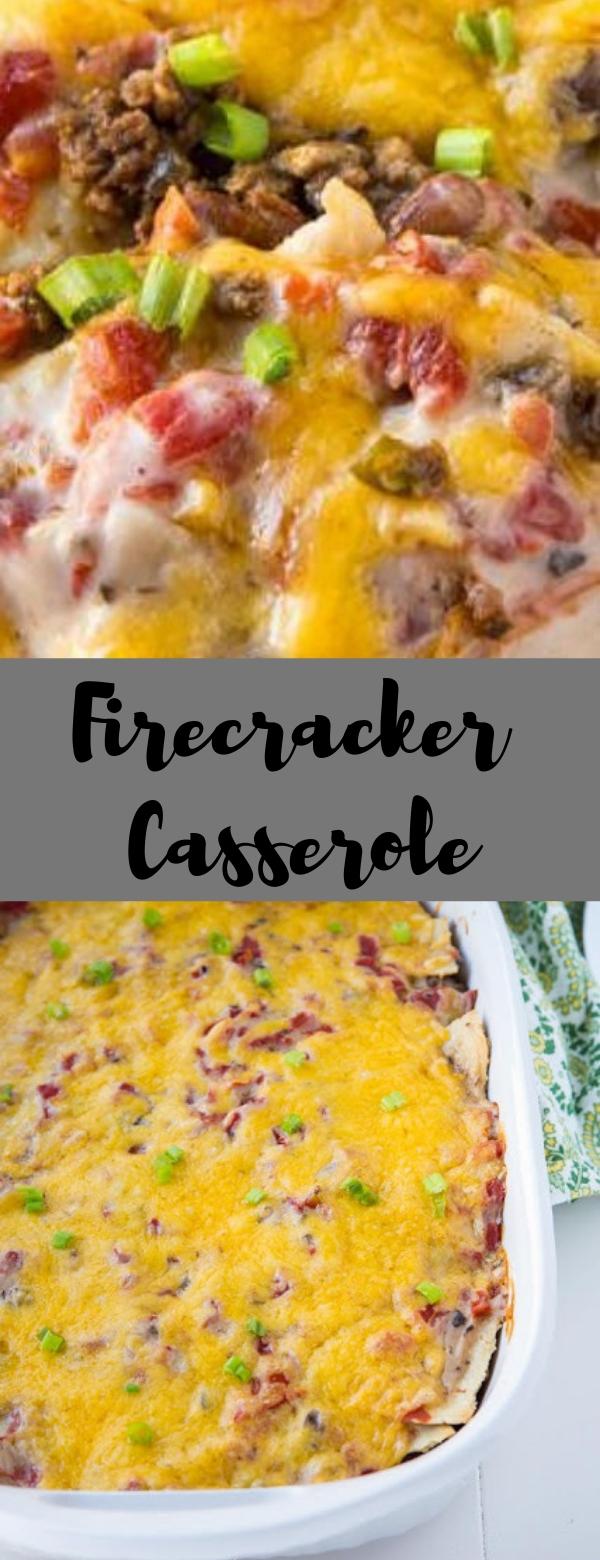 Firecracker Casserole #CASSEROLE #COMFORTFOOD