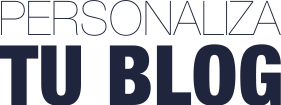 Personaliza tu Blog: Plantillas Prediseñadas