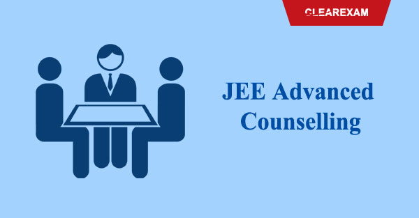JEE Advanced Counselling and Seat Allotment