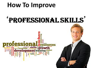 How To Improve Professional Skills