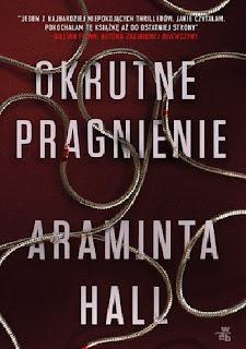 Okrutne pragnienie Araminta Hall- recenzja