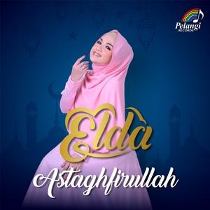 ELDA - Astaghfirullah