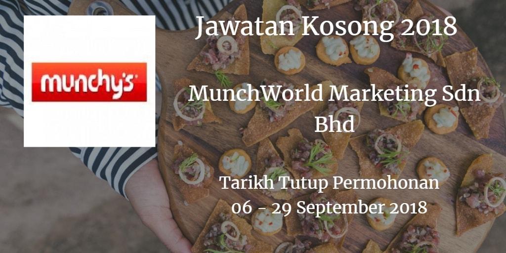 Jawatan Kosong MunchWorld Marketing Sdn Bhd 06 - 29 September 2018