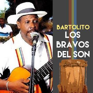 LOS BRAVOS DEL SON - BARTOLITO (2016)