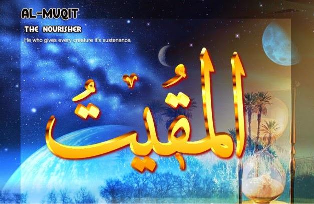 Asmaul Husna Al Muqiit  Dakwah Syariah