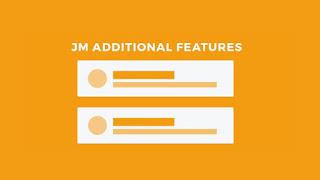 JM Additional Features