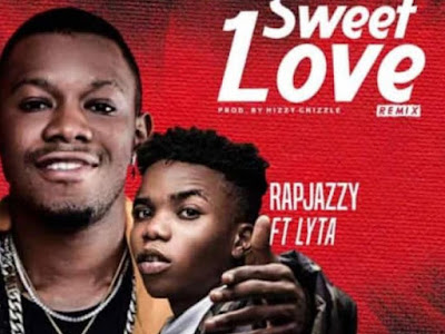 [MUSIC] Rapjazzy Ft Lyta - Sweet Love