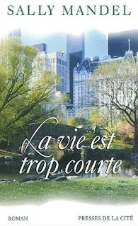 http://geeketteetrougealevres.blogspot.fr/2016/09/la-vie-est-trop-courte-de-sally-mandel.html