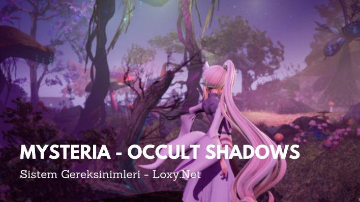 Mysteria - Occult Shadows Sistem Gereksinimleri