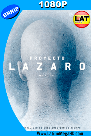 Proyecto Lázaro (2016) Latino HD 1080P ()