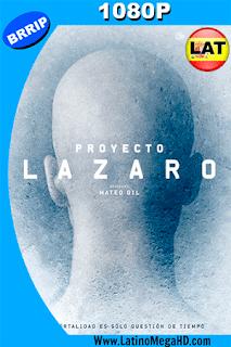 Proyecto Lázaro (2016) Latino HD 1080P - 2016