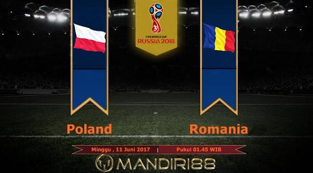 Prediksi Bola : Poland Vs Romania , Minggu 10 Juni 2017 Pukul 01.45 WIB