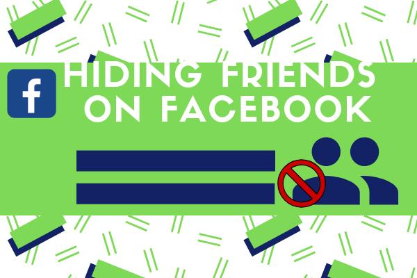Hiding Friends On Facebook