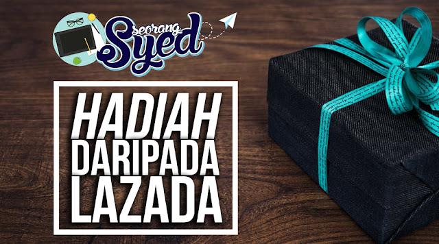 Dapat Hadiah Daripada Lazada Malaysia