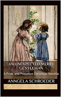 Book cover: An Unexpected Merry Gentleman by Anngela Schroeder