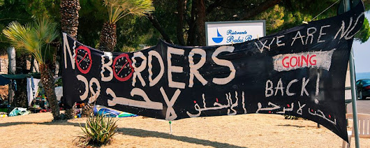 "RIFLESSIONI DAL PRESIDIO ""NO BORDERS"" dell'attivista Machno"