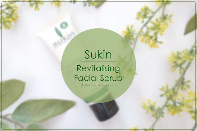 Sukin Revitalising Facial Scrub Review - Social Nature - Christina Truong