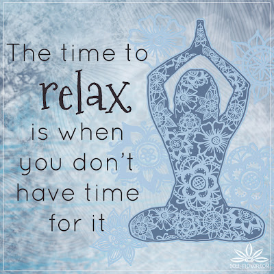 time+to+relax+quote - Quotes To Calm The Soul