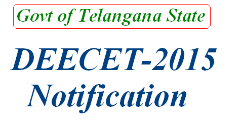 DIETCET-2015 DEECET-2015 Notification TTC 2015 Notification in Telangana State Apply Online for DEECET DEECET-2015 Schedule