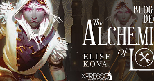 The Alchemists of Loom by Elise Kova ~ Blog Tour + Interview